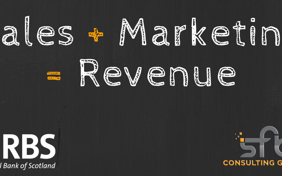 RBS & SFB Consulting Event – Sales + Marketing = Revenue
